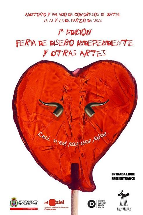 1ª Edición de La Feria de Diseño Independiente y otras Artes